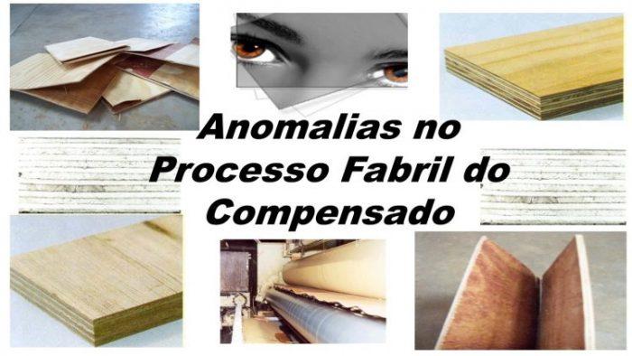 anomalias no processo fabril do compensado.